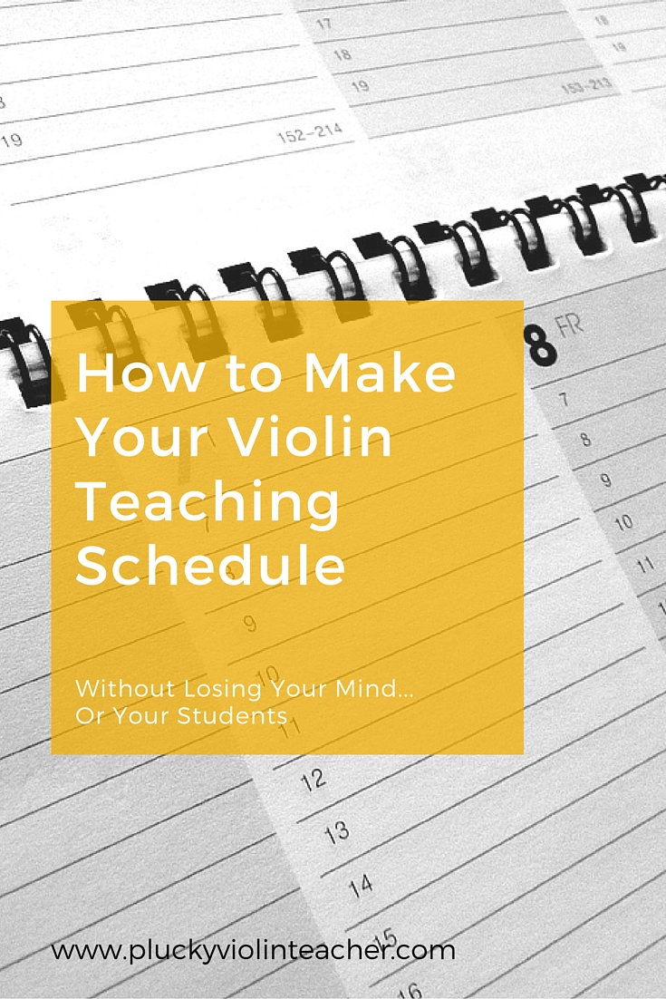 How to Make Your Violin Teaching Schedule - Plucky Violin Teacher