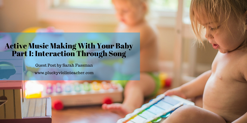 Active Music Making With Your Baby