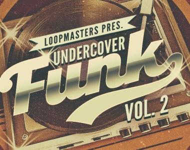 Loopmasters Undercover Funk Volume 2 - Sample Packs