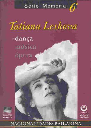 Série Memória - Tatiana Leskova