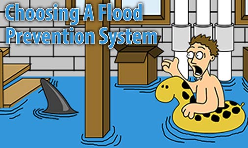 How to Choose the Right Flood Prevention Device for Your Home