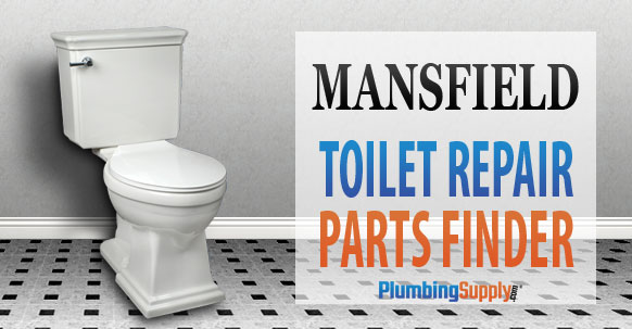Mansfield Toilets  Identify Your Toilet and Find Repair Parts