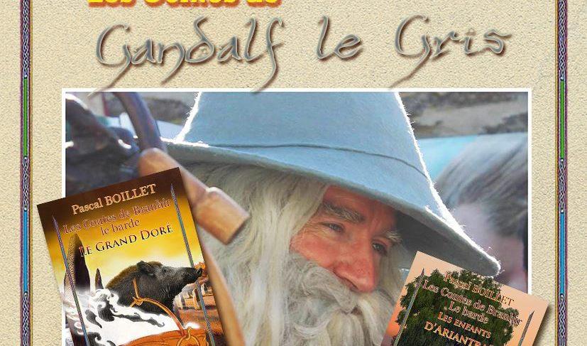 Contes de Gandalf le Gris et Dédicace avec Pascal Boillet