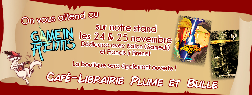 Plume et Bulle au Game in Reims !