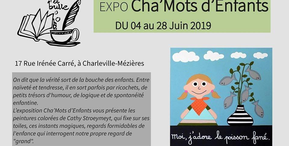 Exposition Cha-Mots d'Enfants