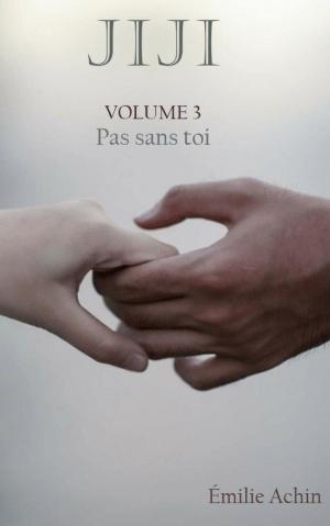 Jiji - Volume 3 : Pas sans toi