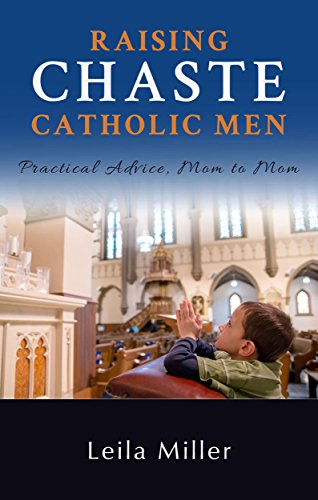 raising-chaste-catholic-men (1)