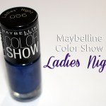 On My Nails #4: Maybelline Color Show Nail Lacquer in Ladies' Night