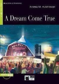 A DREAM COME TRUE + CD AUDIO