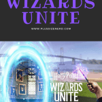 Tips and Tricks for Wizards Unite Pin