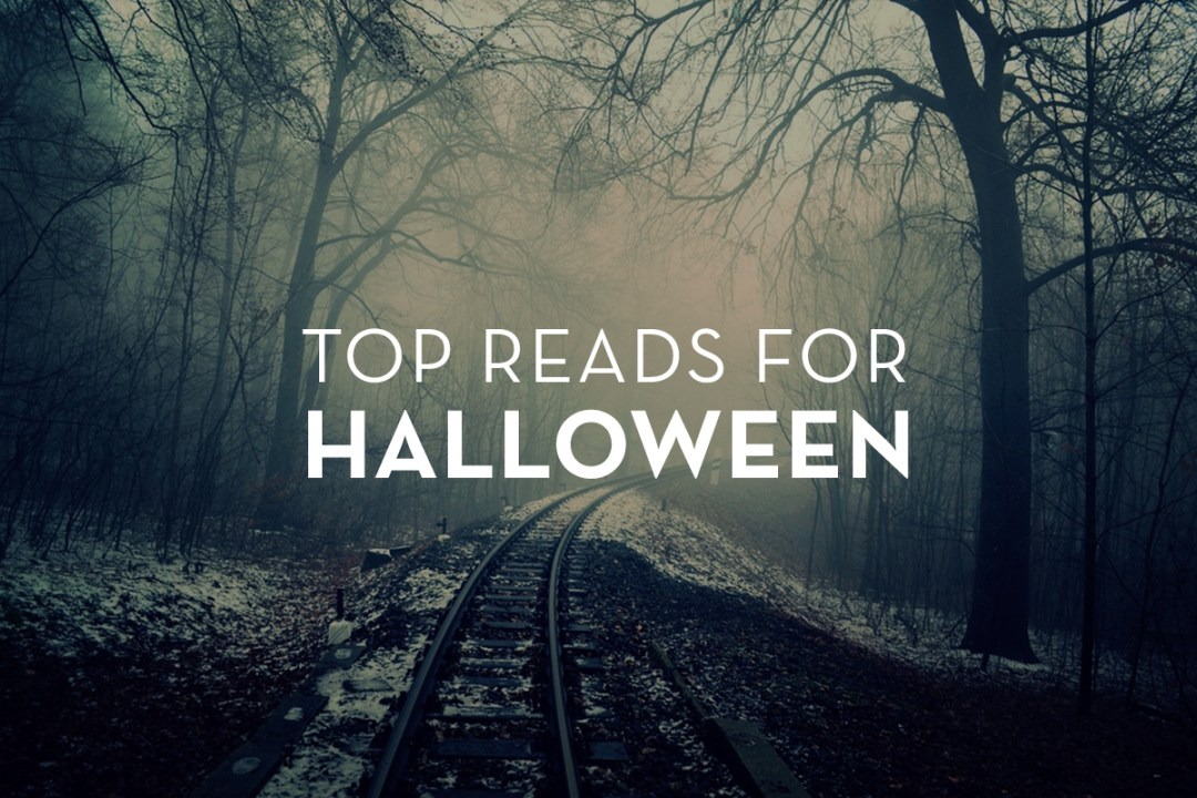 "Spooky image of train tracks in a misty forest with the text ""top reads for halloween"""