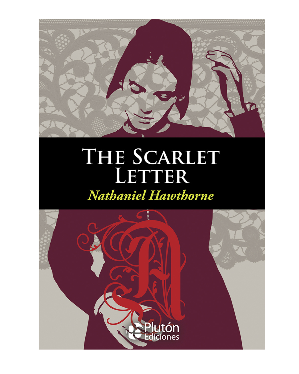 The Scarlet Letter By Nathaniel Hawthorne Woman Vs World