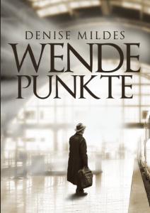 Wendepunkte von Denise Mildes