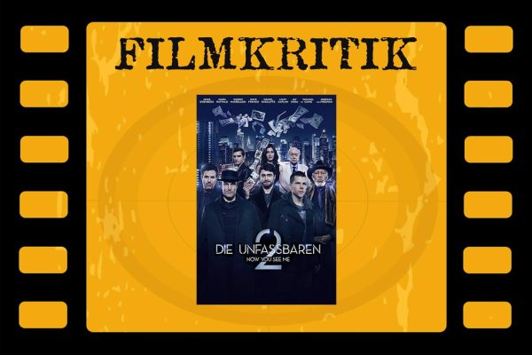 Filmkritik Now you see me 2