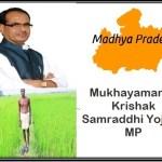 Mukhayamantri Krishak Samraddhi Yojana Madhya Pradesh