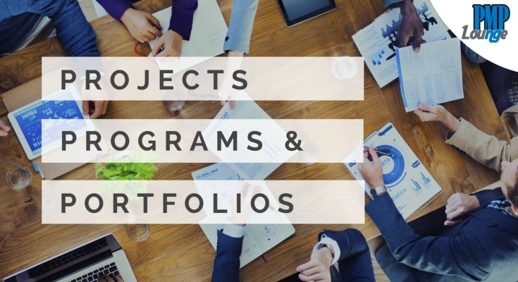 projects programs portfolio - Projects, Programs and Portfolios