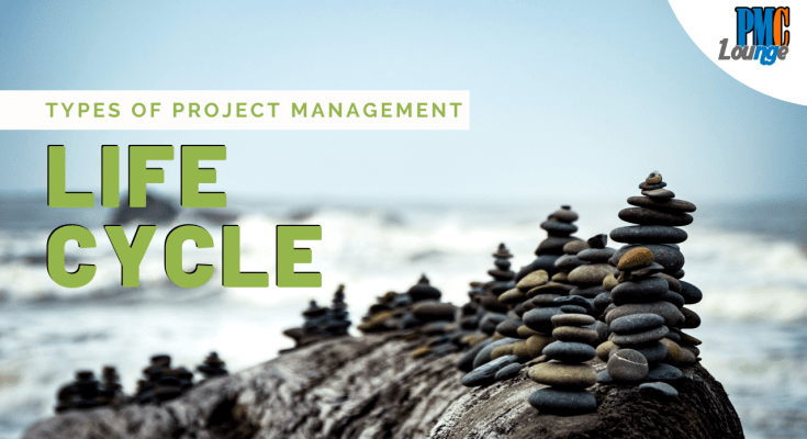 types of project management life cycle - Types of Project Management Life Cycle