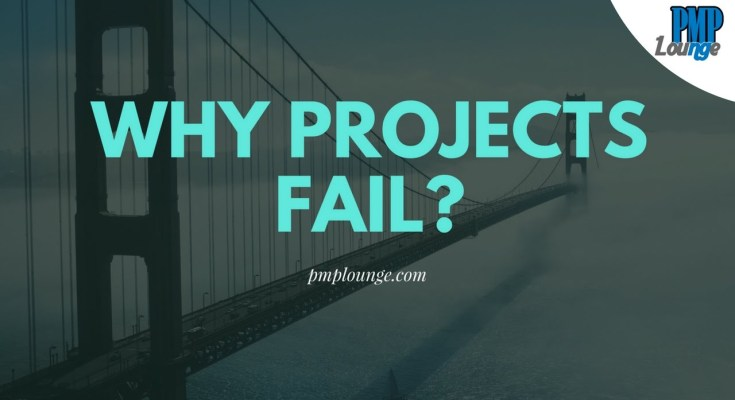 why projects fail - Why Projects Fail?