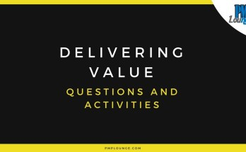 delivering value questions and activities - Delivering Value - Questions and Activities