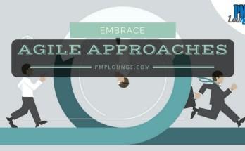 embrace agile approaches - Embrace Agile Approaches