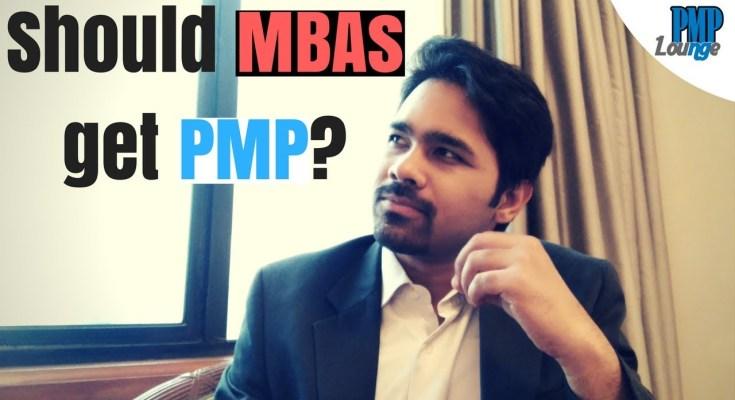 should mba get pmp - Should an MBA get PMP Certification?