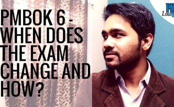pmbok 6 when does the exam change - PMBOK 6 - When does the Exam Change & How?