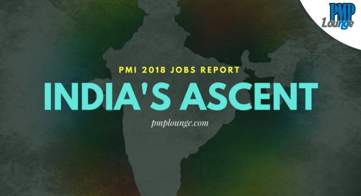 pmi 2018 jobs report indias ascent - India's Ascent: PMI 2018 Jobs Report