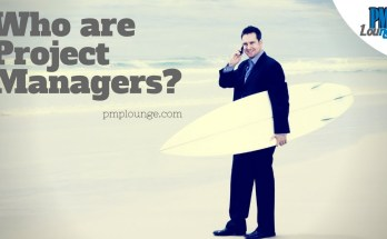 who are project managers - Who are Project Managers? | What does it take to be a PM? | Qualities of a PM
