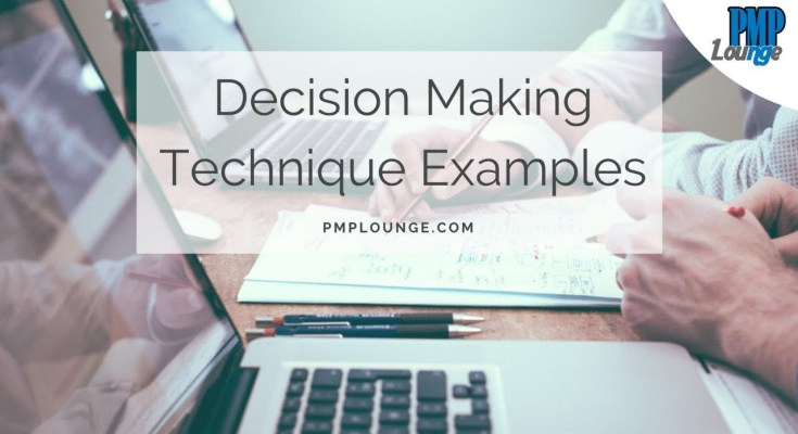 decision making technique examples - Examples of Group Decision Making Techniques