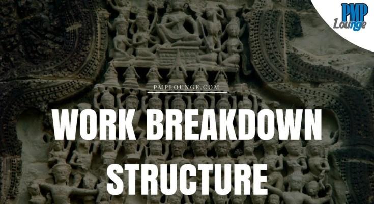 work breakdown structure - Work Breakdown Structure (WBS)