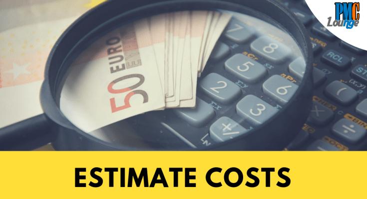 estimate costs process - Estimate Costs Process