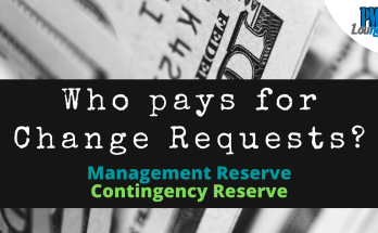 where does the money for change requests come from mgmt reserve or contingency reserve - Where does the money for Change Requests come from?