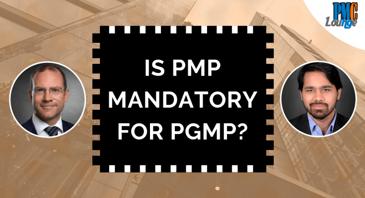 is pmp mandatory for pgmp - Is PMP mandatory to apply for PgMP?