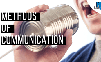 methods of communication - Methods of Communication