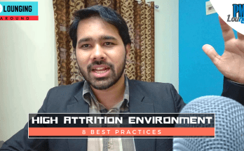 8 Best Practices to follow in a High Attrition Environment - 8 Best Practices to follow in a High Attrition Environment