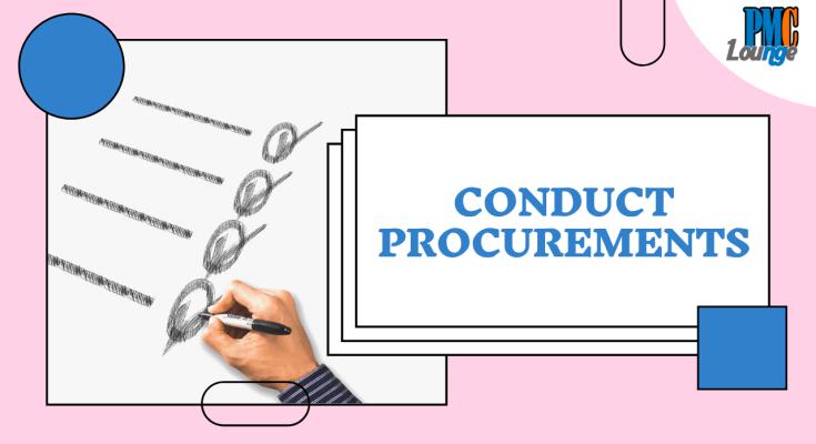 conduct procurements process - Conduct Procurements Process