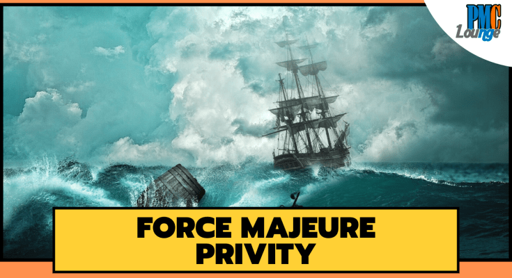 force majeure privity - Privity and Force Majeure