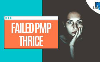 "failed pmp thrice - ""I have failed the PMP Exam thrice... what next?"""