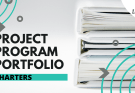 project program portfolio charters - Project, Program and Portfolio Charters