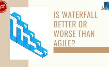 is waterfall better or worse than agile - Is Waterfall better or worse than Agile?