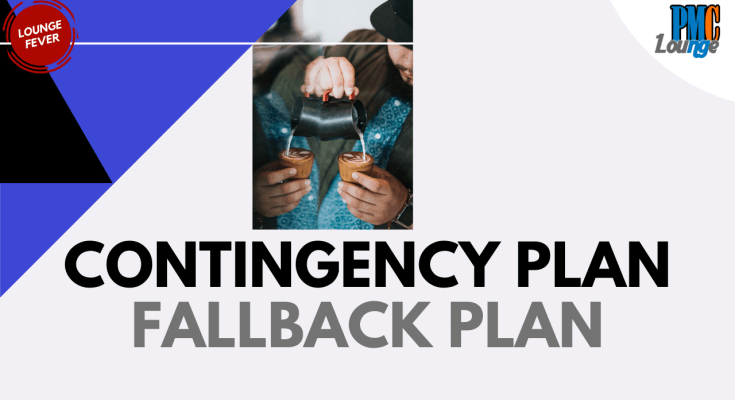 contingency plan vs fallback plan - Difference between Contingency Plan and Fallback Plan