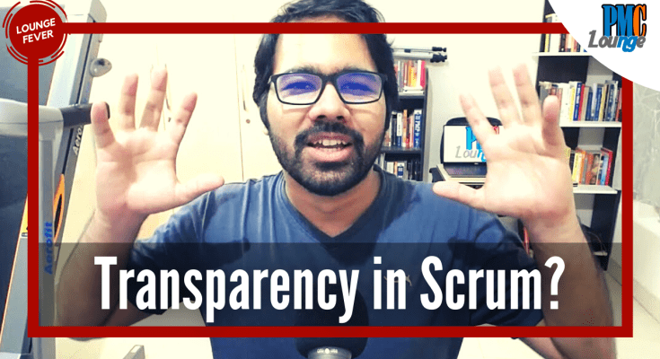 how is transparency achieved in scrum - How is 'Transparency' achieved in Scrum?