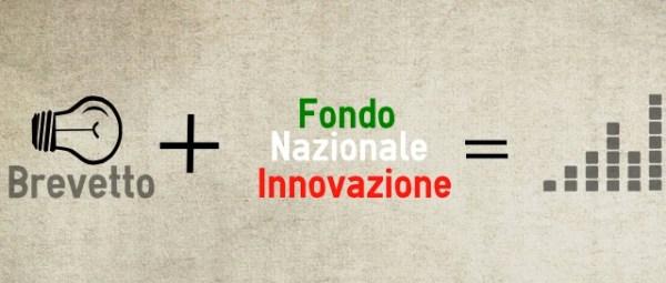 Brevetti ed Innovazione per le PMI sostenuti dal Fondo Nazionale Innovazione