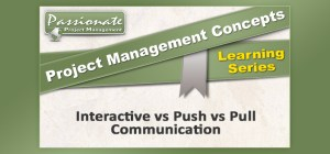 Interactive vs Push vs Pull Communication