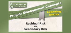 Residual Risk vs Secondary Risk