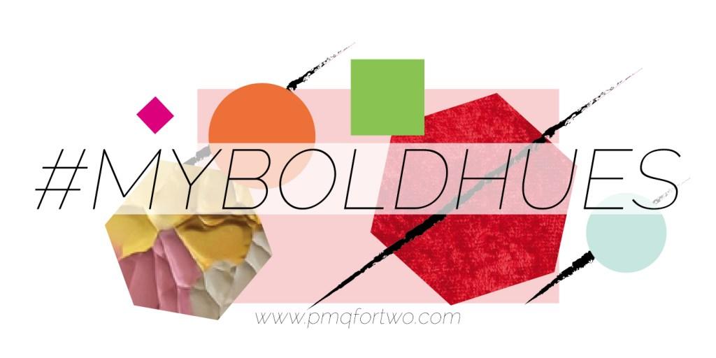 My Bold Hues Vol. 2