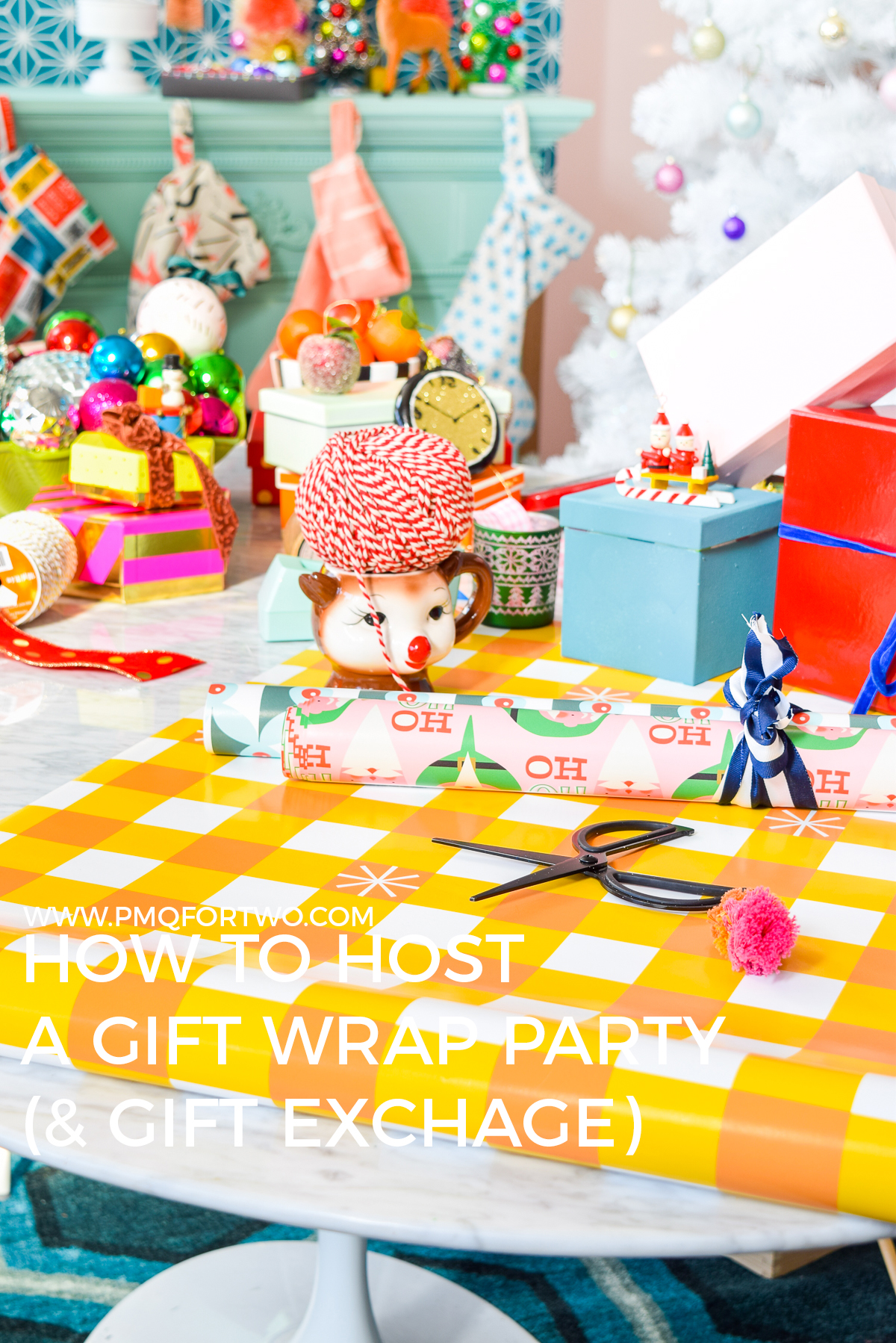 How to Throw a Gift Wrap Party (with a Gift Exchange!) • PMQ for two