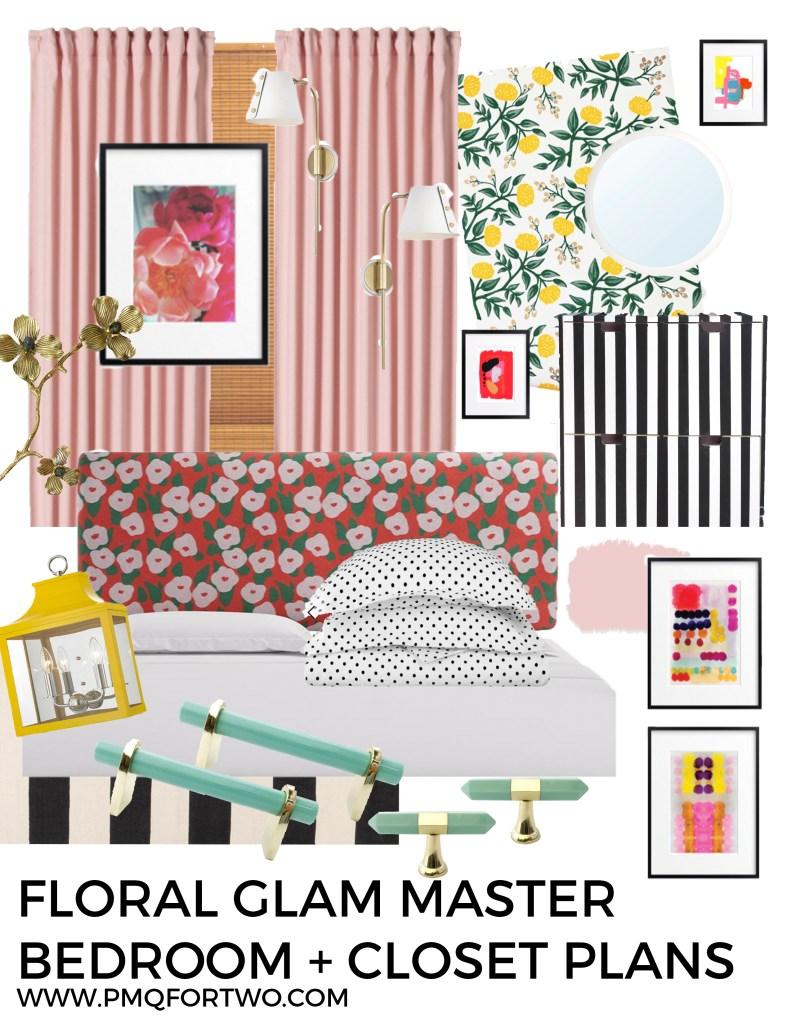 Floral Glam Master Bedroom + Closet Plans