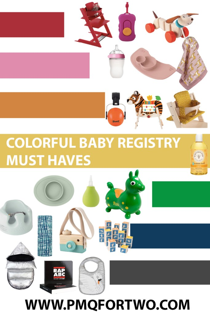 Colorful Baby Registry Must Haves