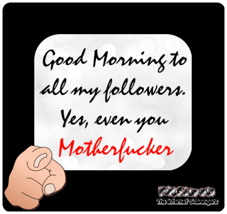 Good morning to all my followers
